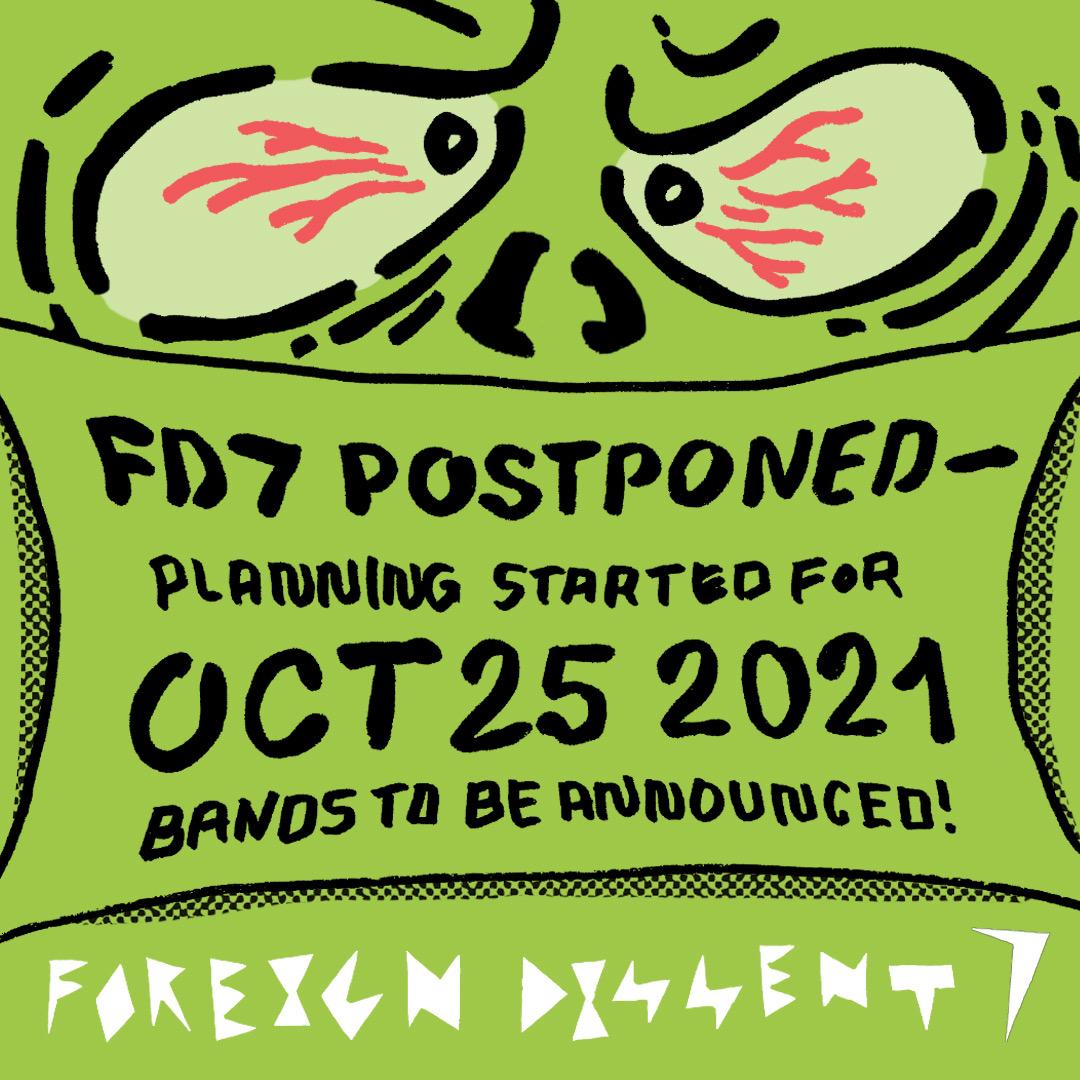 Foreign Dissent 7 postponed to October 25, 2021